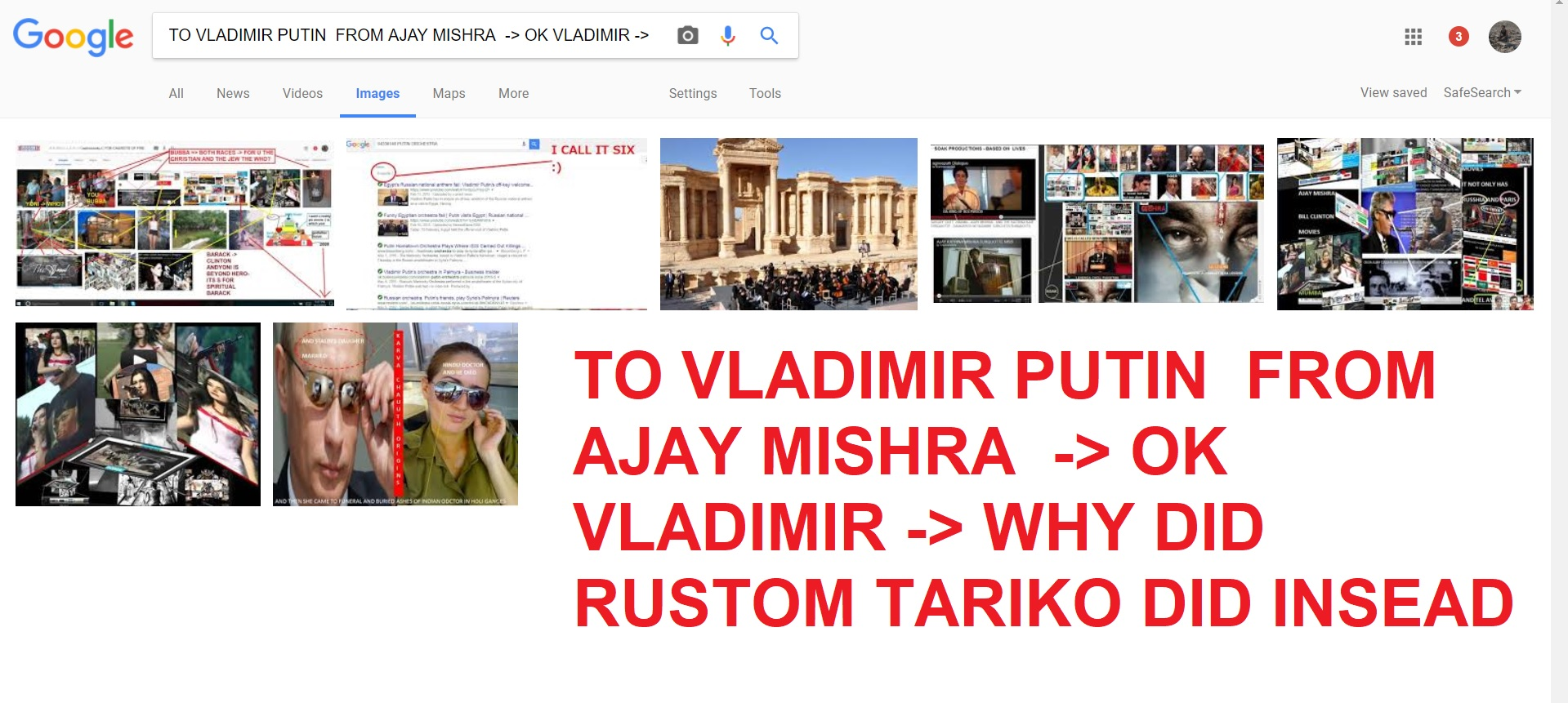 TO VLADIMIR PUTIN FROM AJAY MISHRA OK VLADIMIR WHY DID RUSTOM TARIKO DID INSEAD