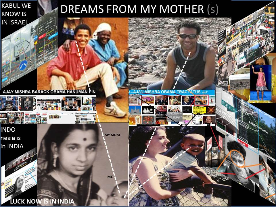AJAY MISHRA- 643361467 - AJAY MISHRA BARACK OBAMA - DREAMS FROM MY MOTHER MOVIE - THIS HAS MOTHERS - THIS IS AJAY MISHRA MRS ANN DUNHAM - MOVIES