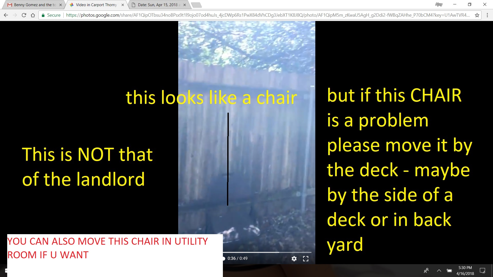 A SMALL CHAIR FOUND BY THE CARPORT - BY TENANT ON APRIL 15 2018