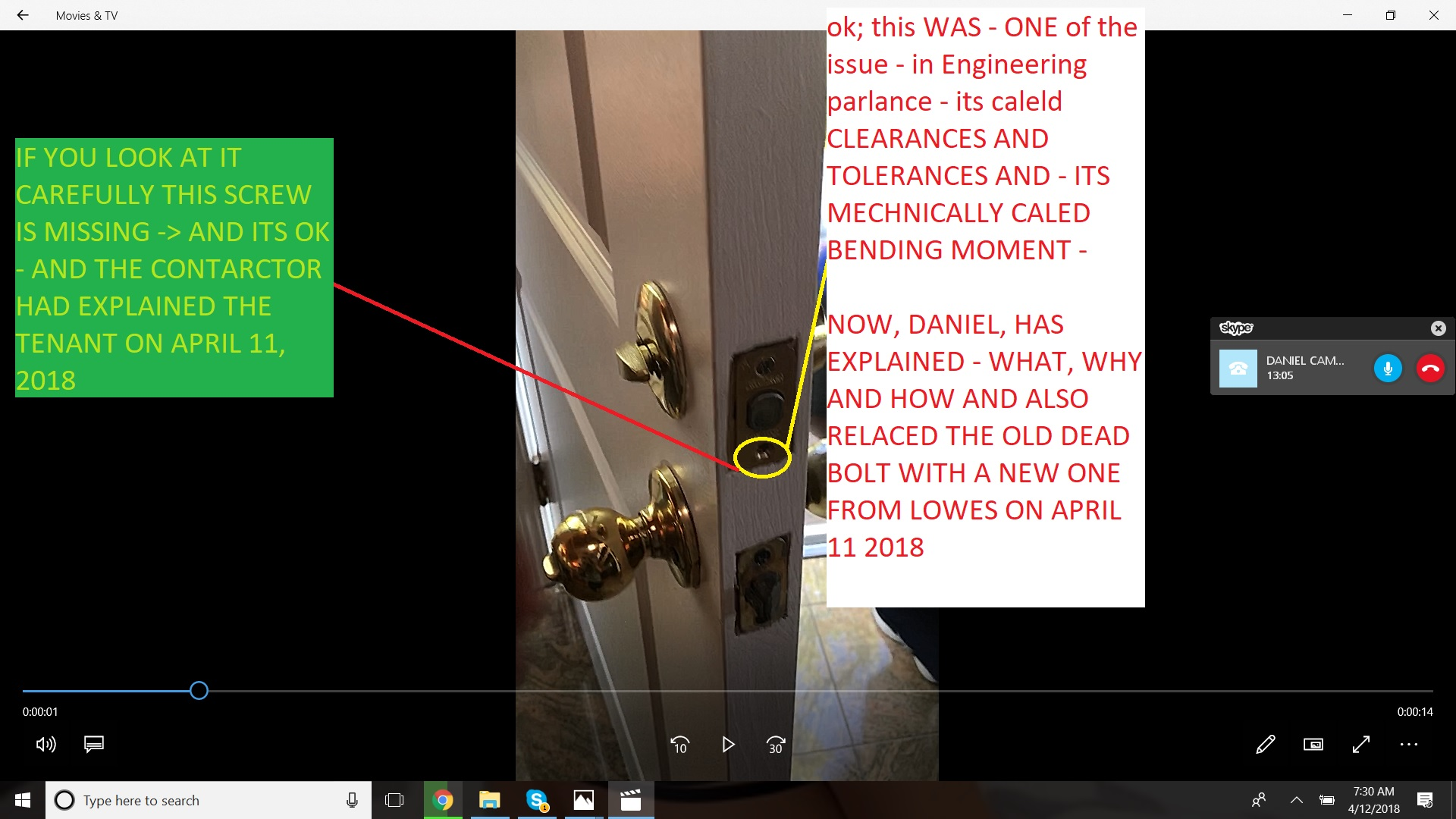 FRONT DOOR DEAD BOLT - CONSTRUCTION AND ENGINEERING - APRIL 11 2018 SUCCESFULLY FIXED - SEE EXPLATAIONS