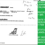 $85 INVOICE FOR LAWN MOWING ON FEB 29, STATUS= PAID BY MARCH RENT DEDUCTION