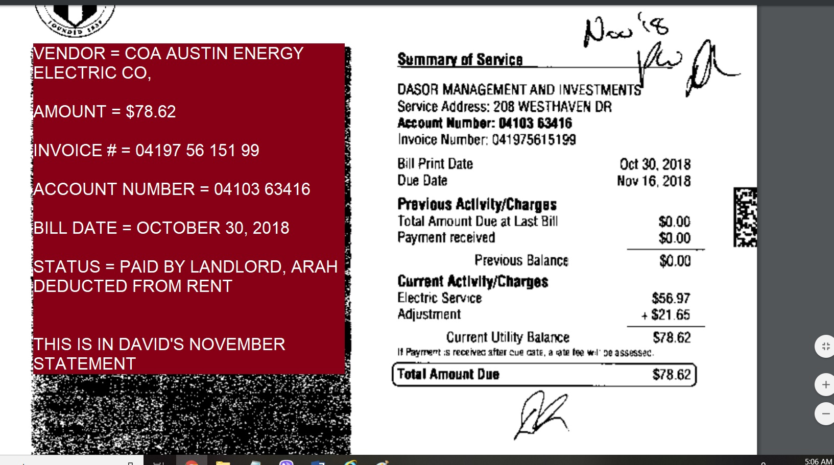 VENDOR = COA AUSTIN ENERGY ELECTRIC CO, $78.62 OCTOBER 30, 2018 BILL - FOR ELECTRICITY BY COA STATUS = PAID