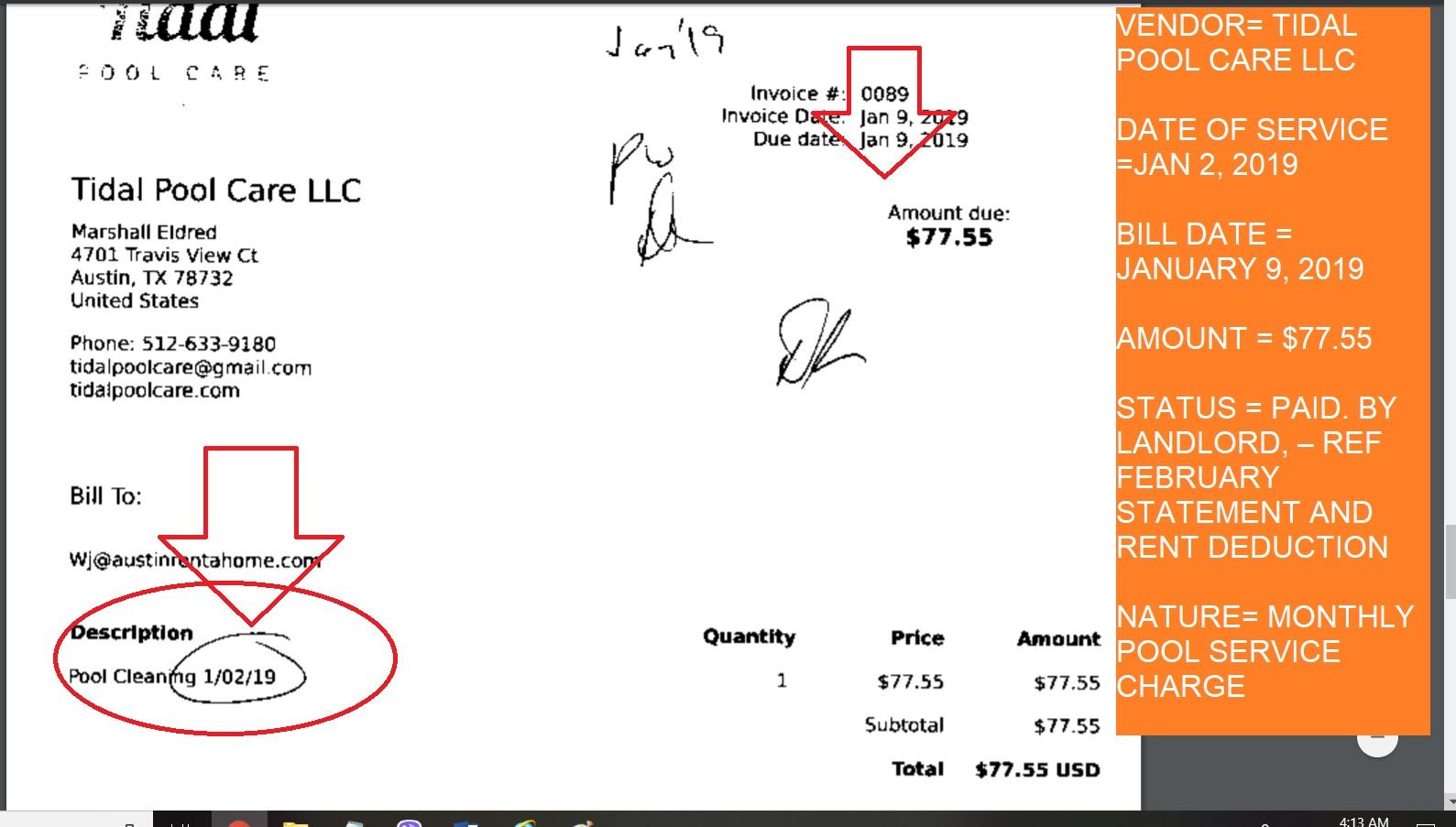 VENDOR= TIDAL POOL CARE LLC AMOUNT = $77.55 - JAN 2 2019 CLEEANING
