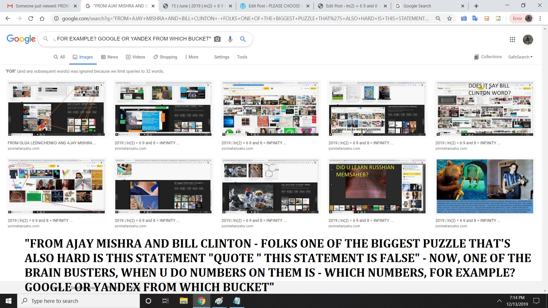 FROM AJAY MISHRA AND BILL CLINTON - FOLKS ONE OF THE BIGGEST PUZZLE THAT'S ALSO HARD IS THIS STATEMENT QUOTE THIS STATEMENT IS FALSE - NOW, ONE OF THE BRAIN BUSTERS, WHEN U DO NUMBERS ON