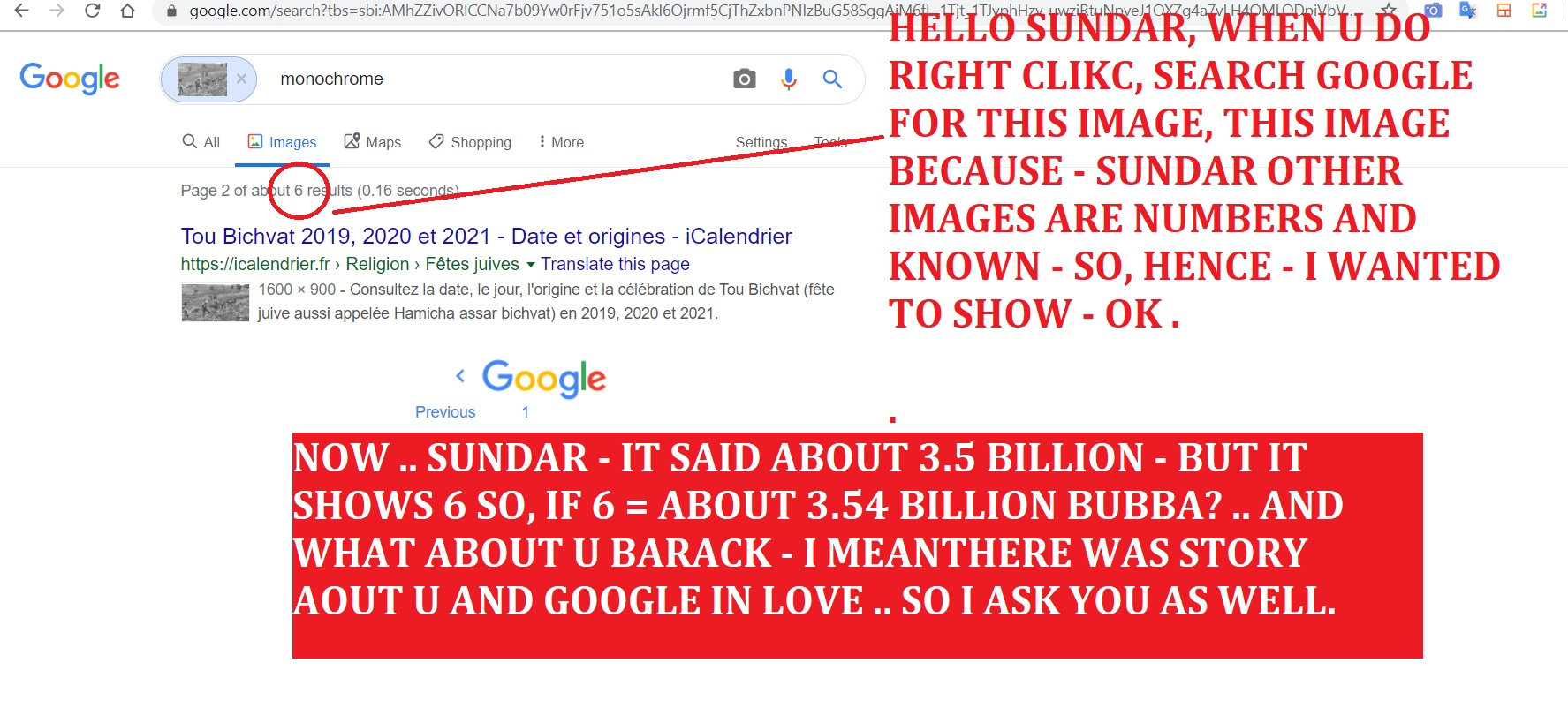 NOW .. SUNDAR - IT SAID ABOUT 3.5 BILLION - BUT IT SHOWS 6 SO, IF 6 = ABOUT 3.54 BILLION BUBBA .. AND WHAT ABOUT U BARACK - I MEANTHERE WAS STORY AOUT U AND GOOGLE IN LOVE .. SO I ASK YOU AS WELL.