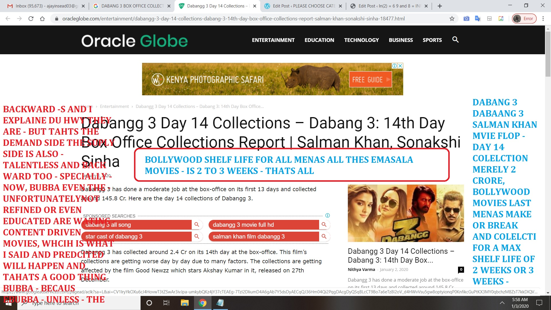 DABANG 3 DABAANG 3 SALMAN KHAN MVIE FLOP - DAY 14 COLELCTION MERELY 2,4 CRORE, BOLLYWOOD MOVIES LAST MENAS MAKE OR BREAK AND COLELCTI FOR A MAX SHELF LIFE OF 2 WEEKS OR 3 WEEKS -