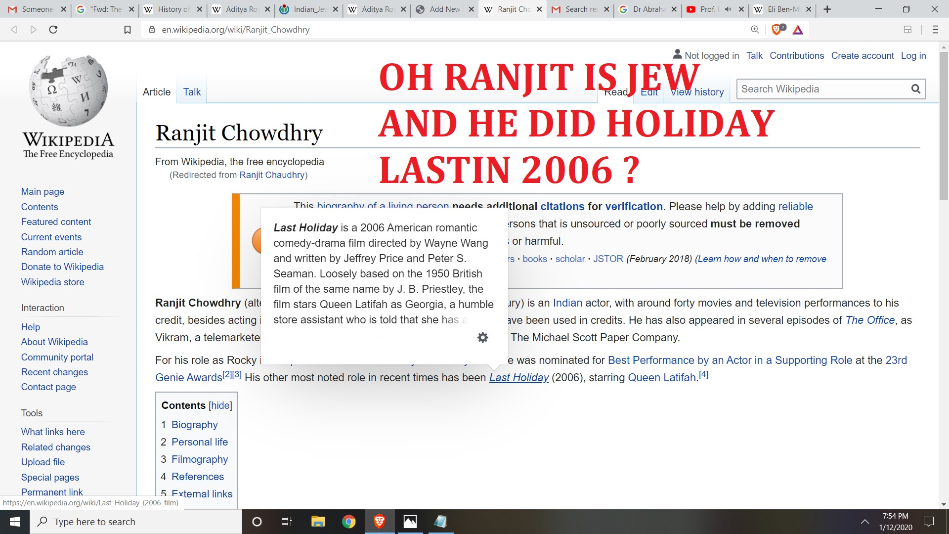 RANJIT CHAUDHRY LAST HOLDIAY 2006 IS INDIAN JEW