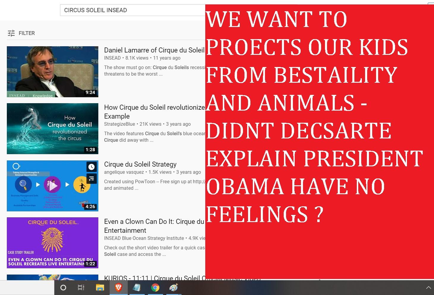 643361467 CIRCUS SOELEIL INSEAD ANIMALS NOT ALLWOEED - ITS CALELD PRESDIENT OBAMA