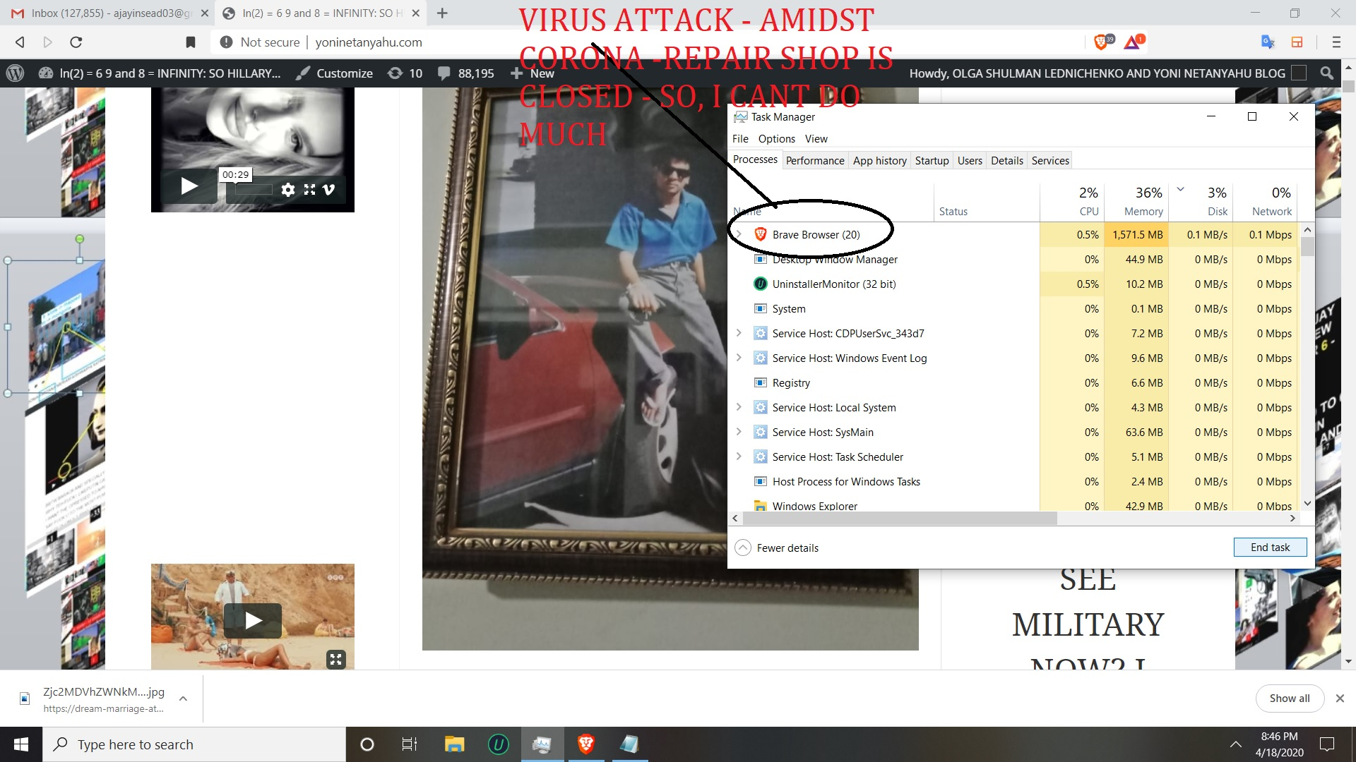 VIRUS ATTACK - AMIDST CORONA -REPAIR SHOP IS CLOSED - SO, I CANT DO MUCH