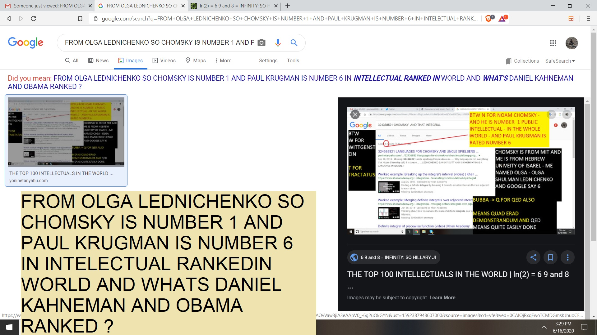 FROM OLGA LEDNICHENKO SO CHOMSKY IS NUMBER 1 AND PAUL KRUGMAN IS NUMBER 6 IN INTELECTUAL RANKEDIN WORLD AND WHATS DANIEL KAHNEMAN AND OBAMA RANKED