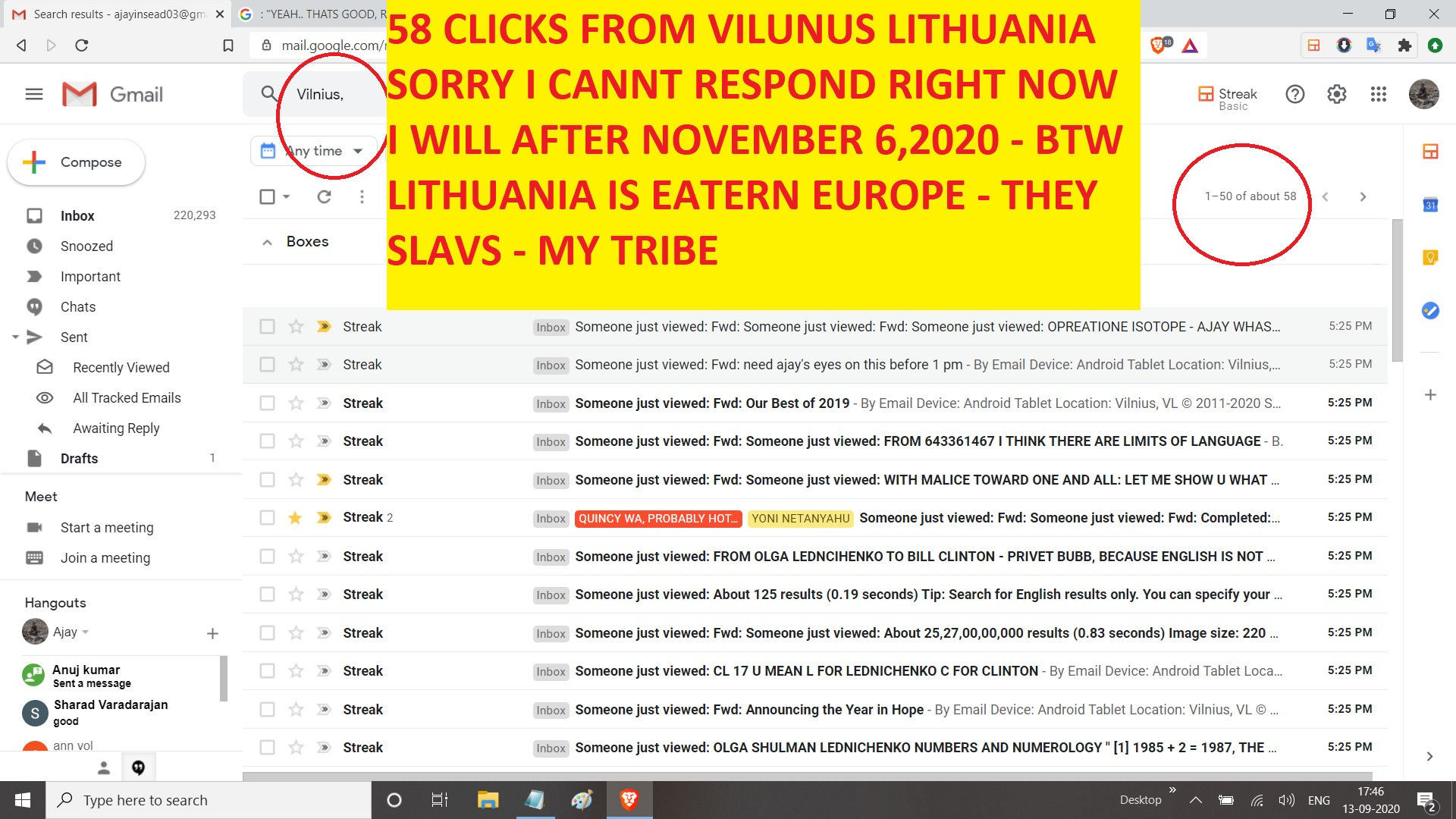 58 CLICKS FROM VILUNUS LITHUANIA SORRY I CANNT RESPOND RIGHT NOW I WILL AFTER NOVEMBER 6,2020 - BTW LITHUANIA IS EATERN EUROPE - THEY SLAVS - MY TRIBE