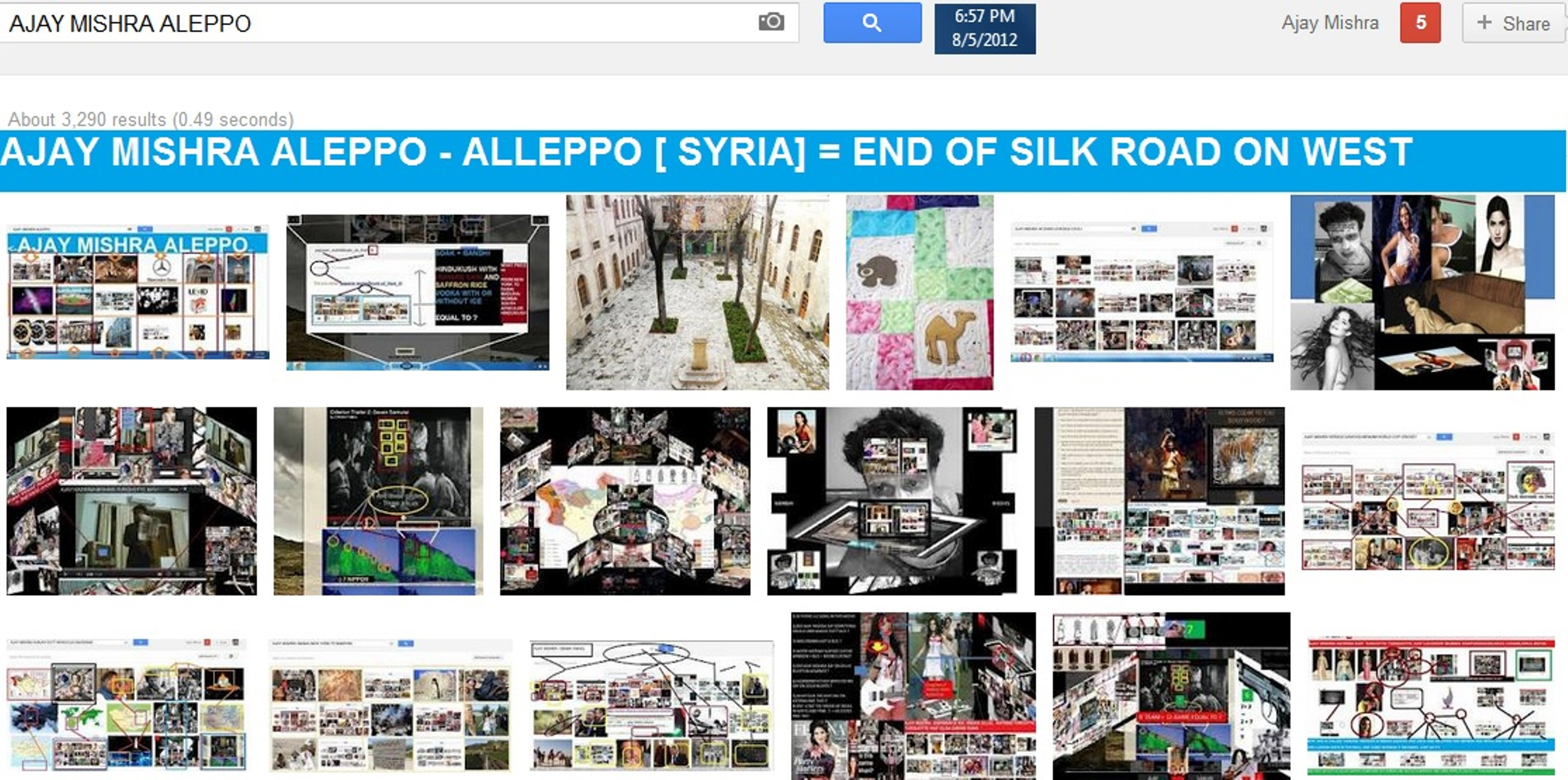 AJAY MISHRA ALEPPO [ SYRIA] MAPS - ALEPPO END OF THE WESTERN EXTREMITY OF THE SILK ROAD