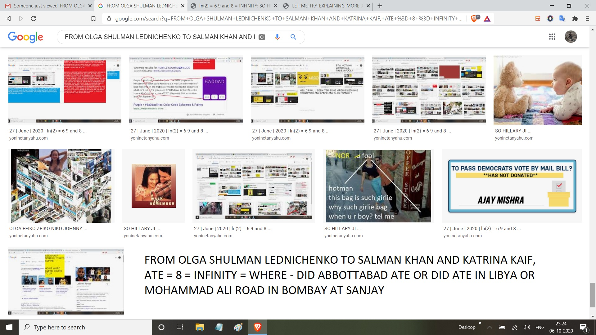 FROM OLGA SHULMAN LEDNICHENKO TO SALMAN KHAN AND KATRINA KAIF, ATE = 8 = INFINITY = WHERE - DID ABBOTTABAD ATE OR DID ATE IN LIBYA OR MOHAMMAD ALI ROAD IN BOMBAY AT SANJAY