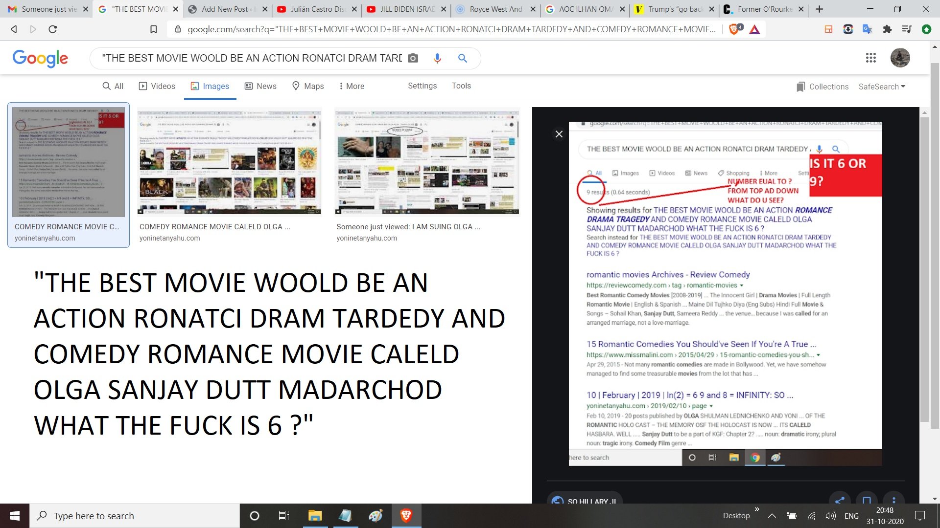 THE BEST MOVIE WOOLD BE AN ACTION RONATCI DRAM TARDEDY AND COMEDY ROMANCE MOVIE CALELD OLGA SANJAY DUTT MADARCHOD WHAT THE FUCK IS 6