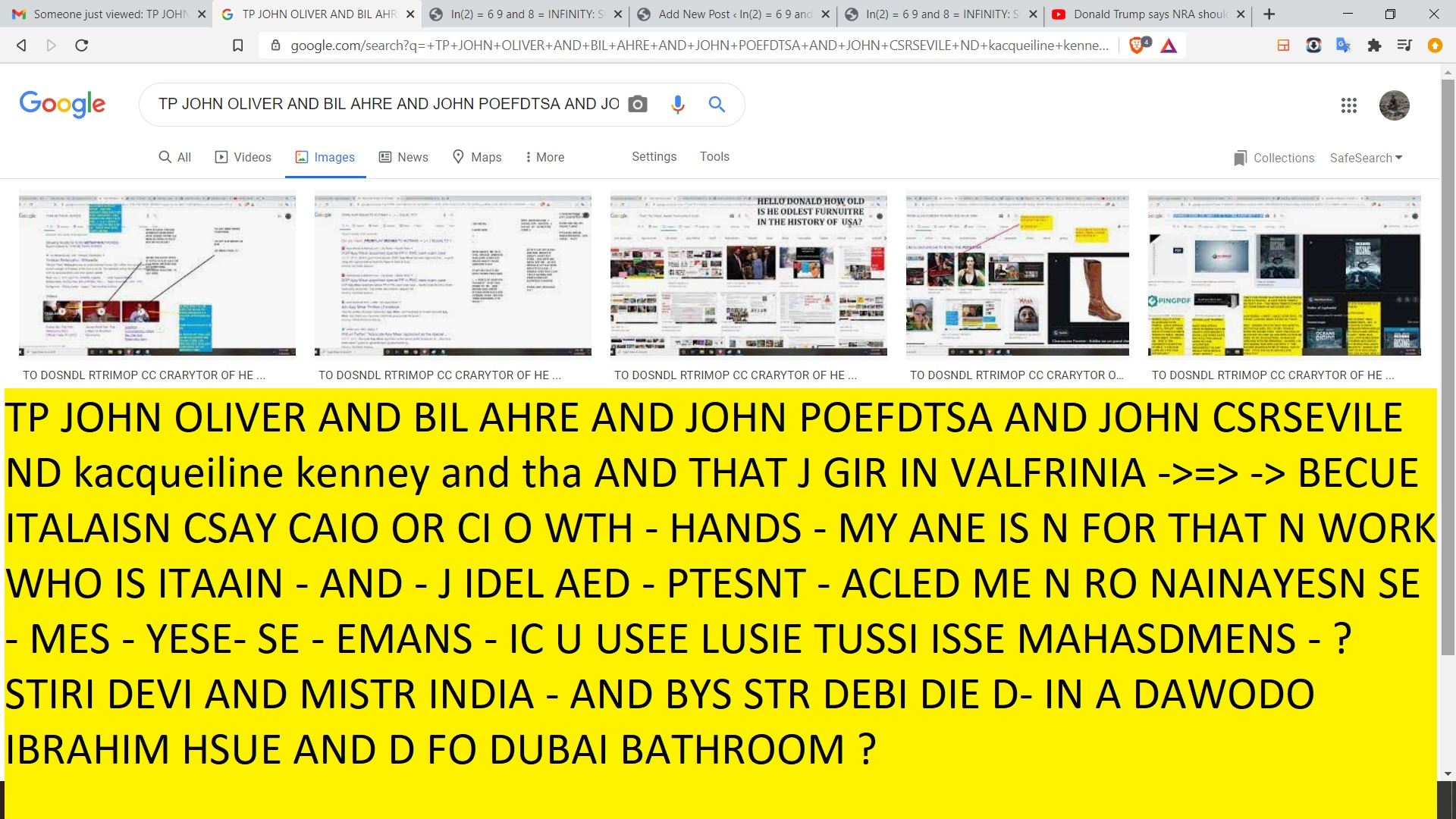 TP JOHN OLIVER AND BIL AHRE AND JOHN POEFDTSA AND JOHN CSRSEVILE ND kacqueiline kenney and tha AND THAT J GIR IN VALFRINIA ->=> -> BECUE ITALAISN CSAY CAIO OR CI O WTH - HANDS - MY ANE IS N FOR THAT N WORK WHO IS ITAAIN - AND - J IDEL AED - PTESNT - ACLED ME N RO NAINAYESN SE - MES - YESE- SE - EMANS - IC U USEE LUSIE TUSSI ISSE MAHASDMENS - ? STIRI DEVI AND MISTR INDIA - AND BYS STR DEBI DIE D- IN A DAWODO IBRAHIM HSUE AND D FO DUBAI BATHROOM ?