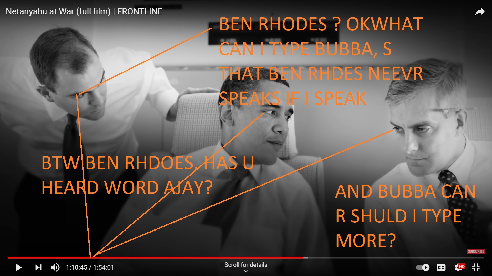 BEN RHODES HAS U HEARD WORD AJAY