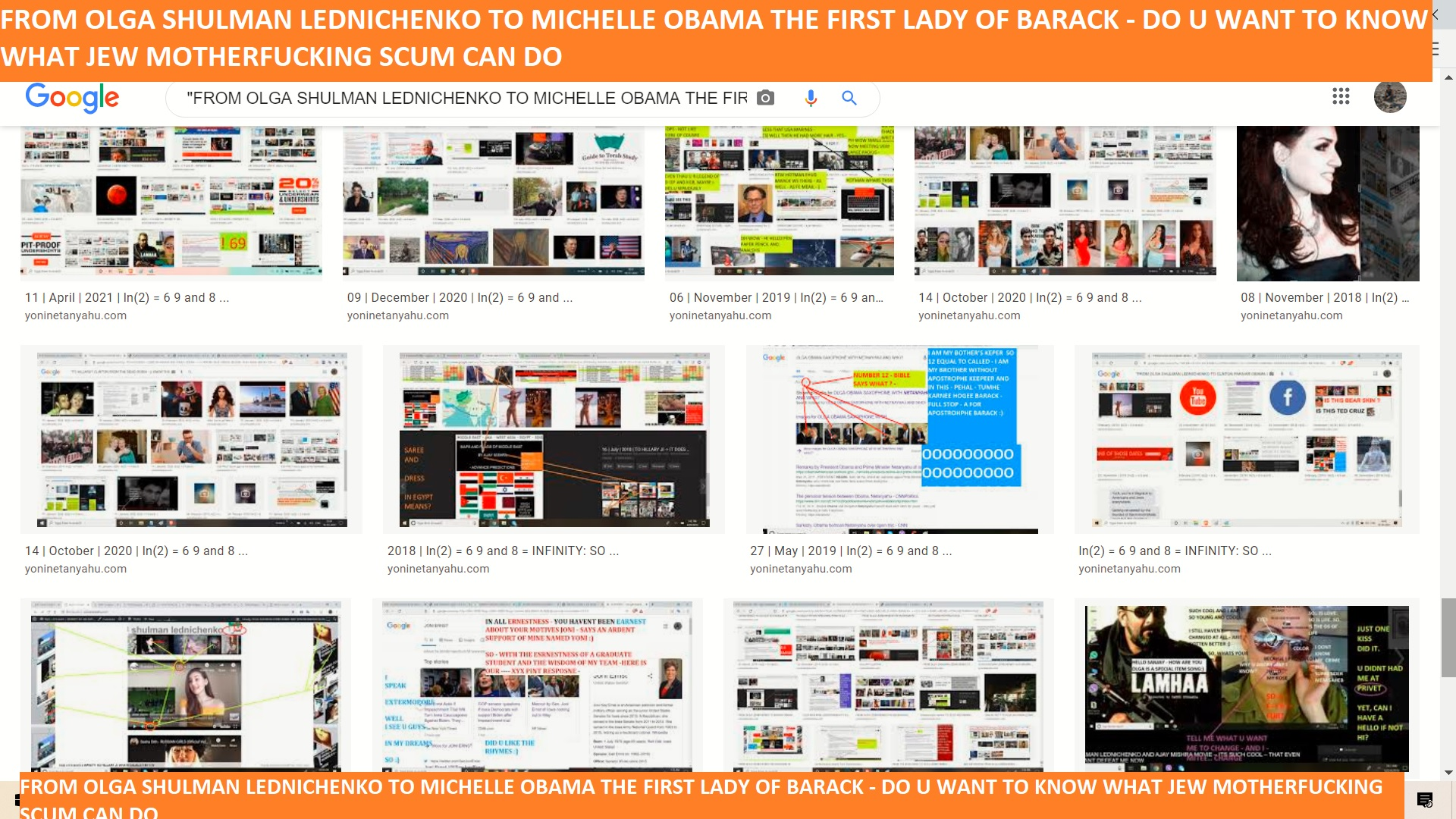 FROM OLGA SHULMAN LEDNICHENKO TO MICHELLE OBAMA THE FIRST LADY OF BARACK - DO U WANT TO KNOW WHAT JEW MOTHERFUCKING SCUM CAN DO ----=========