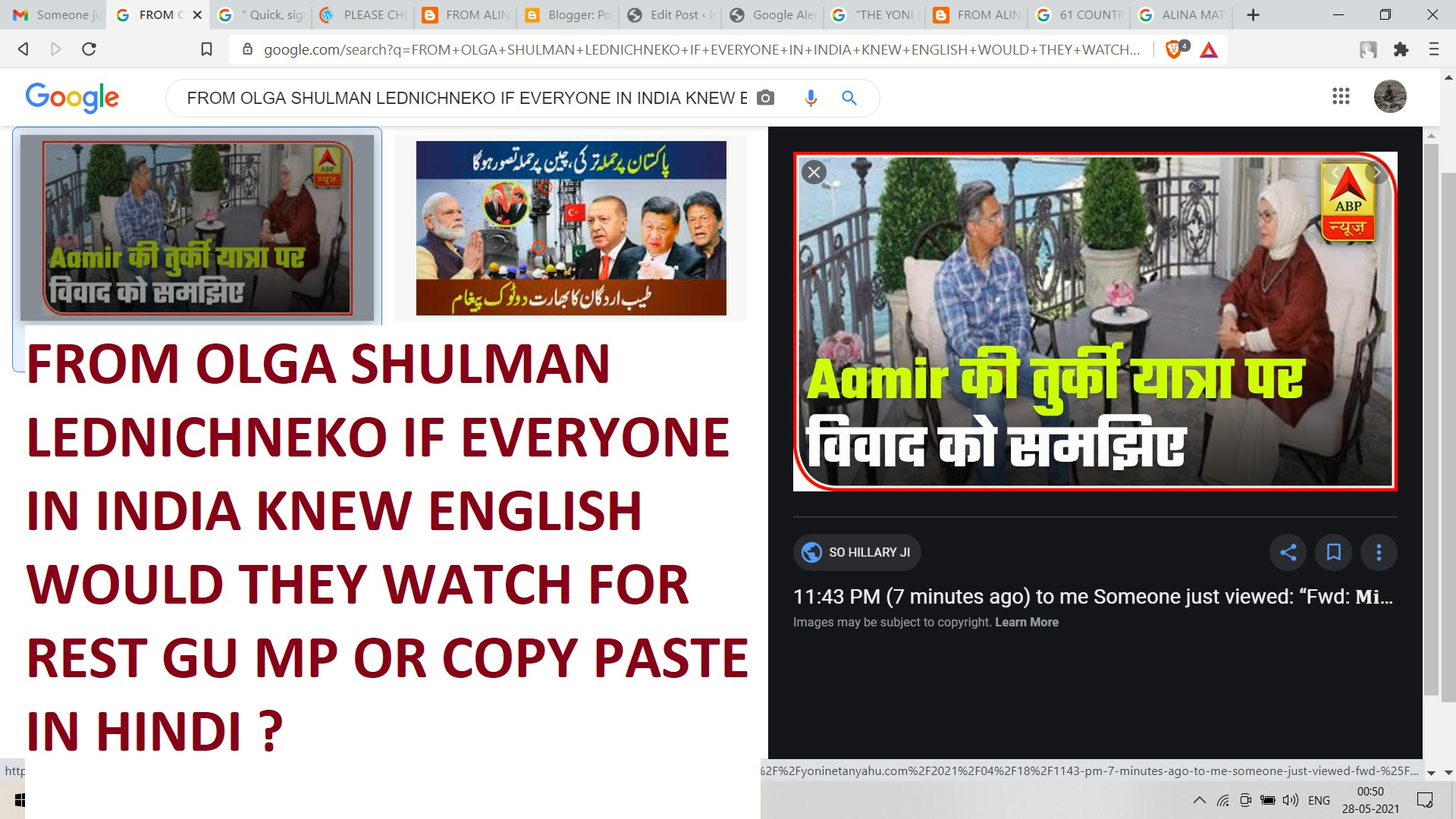 FROM OLGA SHULMAN LEDNICHNEKO IF EVERYONE IN INDIA KNEW ENGLISH WOULD THEY WATCH FOR REST GU MP OR COPY PASTE IN HINDI