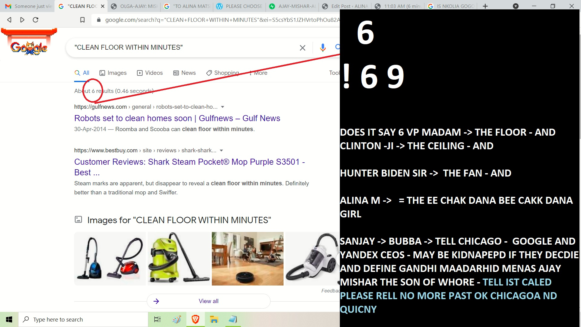 6 ! 6 9 DOES IT SAY 6 VP MADAM -> THE FLOOR - AND CLINTON -JI -> THE CEILING - AND HUNTER BIDEN SIR -> THE FAN - AND ALINA M -> = THE EE CHAK DANA BEE CAKK DANA GIRL SANJAY -> BUBBA -> TELL CHICAGO - GOOGLE AND YANDEX CEOS - MAY BE KIDNAPEPD IF THEY DECDIE AND DEFINE GANDHI MAADARHID MENAS AJAY MISHAR THE SON OF WHORE - TELL IST CALED PLEASE RELL NO MORE PAST OK CHICAGOA ND QUINCY -> NO MENS NO EVEN WHEN AJAY SAYS NSO U HAVE NOT LOVE DWHTA AJAY DID - TELL YORU BSOSES WHO HIERD U - AFOR GOOGLE MOTEHRFYCKERS - AJAY IS BIGEGR TAHN TEHRI MOM AND GOD - GOD CAN KILL MOM SAY OK - IS THIS UNCELAR TO U CHICAFIA DN QUICNY SAHBE ABE -' KJIINDA TRAH LE NE DO MEERA BAAP MKO EMANS BEGENG U BEGGING - TELL MEWHO YOUR BOSS IS - SO I SHOW PHSOW POWEIR TO TAHT MLETRHFUCKER - I CANT SAY FUCKU TO U CHCGOA BEVASUE UA RE NOT GOD - I IFGHT GOD MENAS NBHSURIEN OR WHOSEOEVR HIRED U OK CHICAGI - MADAARGOD DAVOD FRUCKING AXELROD SHIT - EHARD WORD AJAY MADARAHOD MOEAN MOETRHUMING EKWS - MAADARH0D WHIER - I EXPET TUT TO TELL CHICAGIA ND QUICNY TO STOP THE PAST !