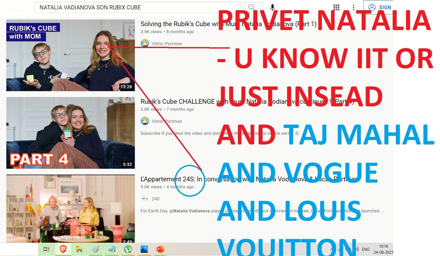 PRIVET NATALIA - U KNOW IIT K OR JUST INSEAD AND TAJ MAHAL AND VOGUE AND LOUIS VOUITTON NATALIA VADIANO -AJAY MISHAR ALINA MATSENO FRENCHA DN HINDU AND SLABIIC MOVIE ALINA MASTENNKO IS HER NAME