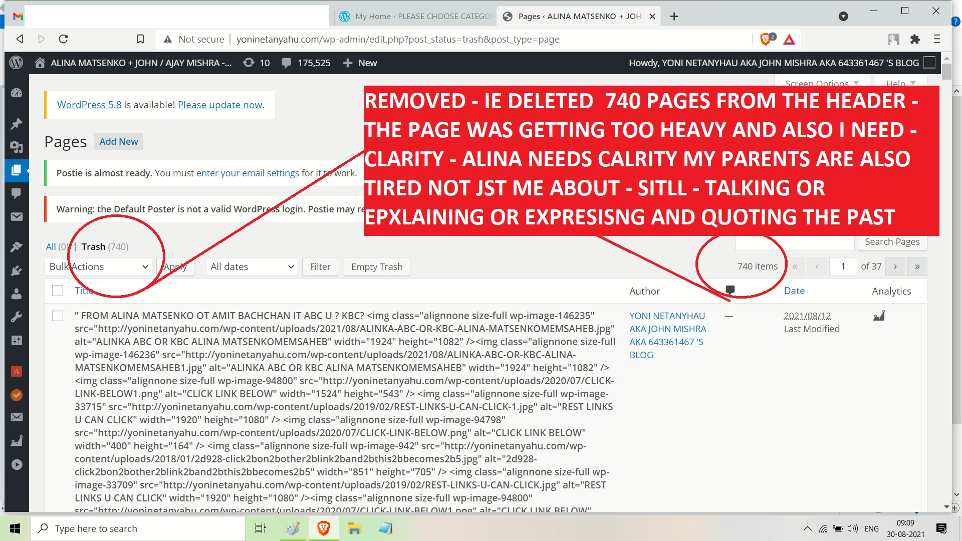 REMOVED - IE DELETED 740 PAGES THE PAGE WAS GETTING TOO HEAVY AND ALSO I NEED - CLARITY - ALINA NEEDS CALRITY MY PARENTS ARE ALSO TIRED NOT JST ME ABOUT - SITLL - TALKING OR EPXLAI
